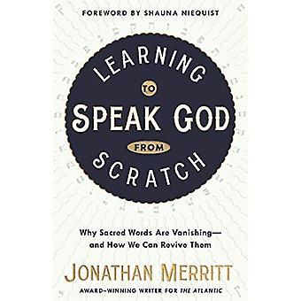 Lära sig att tala Gud från början