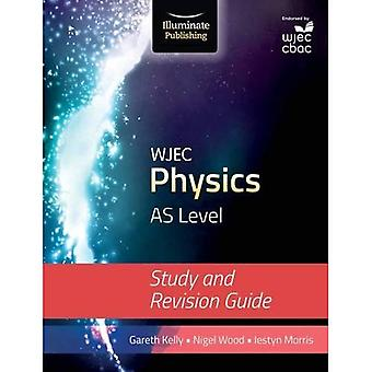 WJEC Physics for AS Level