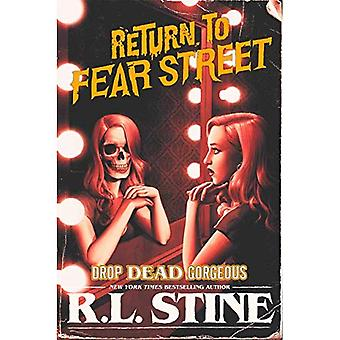 Drop Dead Gorgeous (Return to Fear Street)