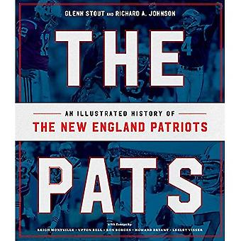 The Pats: An Illustrated History of the New England� Patriots
