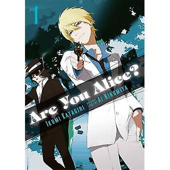 Jesteś Alice? -v. 1 przez Ikumi Katagiri - 9780316250955 książki