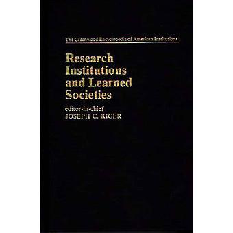 Instituts de recherche et sociétés savantes par Kiger & Joseph C.
