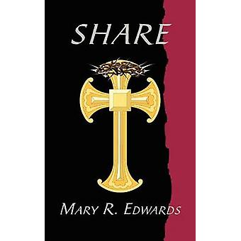 SHARE by Edwards & Mary R.