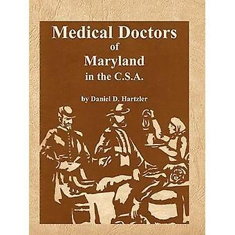 Artsen van Maryland in de C.S.A. door Hartzler & Daniel D.