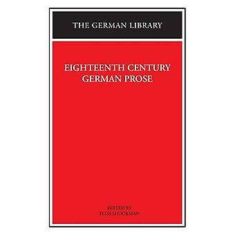 Eighteenth Century German Prose Heinse La Roche Wieland and others by Shookman & Ellis