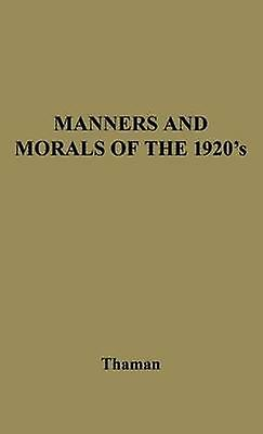 Manners and Morals by Thahomme
