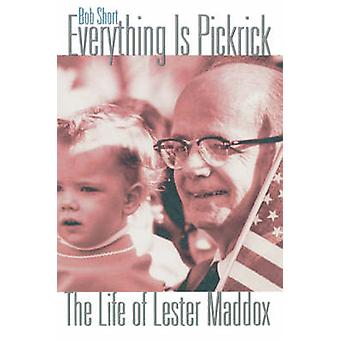 Everything Is Pickrick by Short & Bob