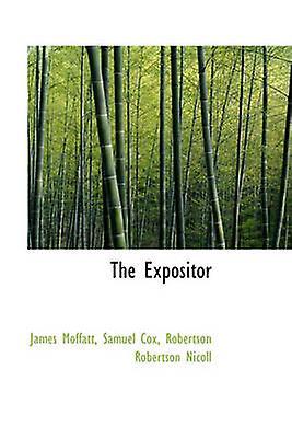 The Expositor by Moffatt & James
