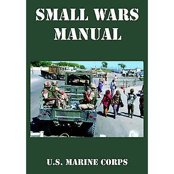 Small Wars Manual by U.S. Marine Corps