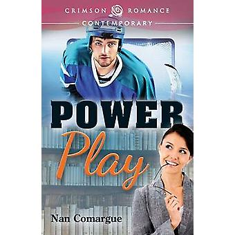 Power Play by Comargue & Nan