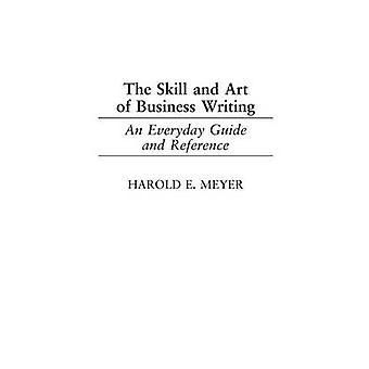 Taitoa ja taidetta Business kirjoittaminen Everyday opas ja viittaus Meyer & Harold