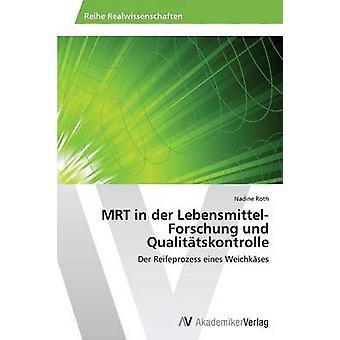 MRT i Der LebensmittelForschung Und Qualitatskontrolle av Roth Nadine
