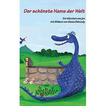 Der schnste Name der Welt by Jonack & Ulrike