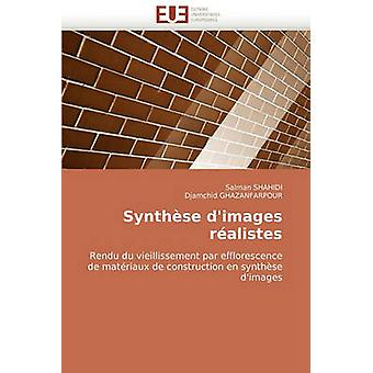 Synthese DImages Realistes by Shahidi & Salman