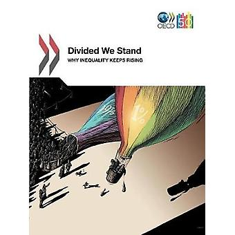 Divided We Stand  Why Inequality Keeps Rising by OECD Publishing