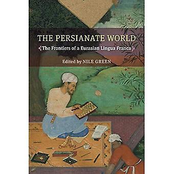De Persianate wereld: de grenzen van een Euraziatische Lingua Franca