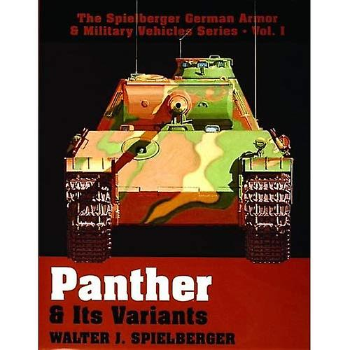 PANTHER ITS VARIANTS (Spielberger Gerhomme Armor & Military Vehicles)
