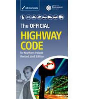 The Official Highway Code for Northern Ireland by Great Britain - Depa