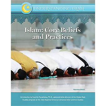 Islam - Core Beliefs and Practices by Nasreen Mahdi - 9781422236727 Bo
