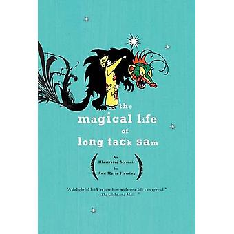 Magical Life of Long Tack Sam by A M Fleming - 9781594482649 Book