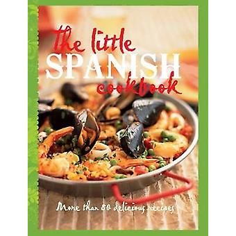 The Little Spanish Cookbook - More Than 80 Tempting Recipes - 97817433