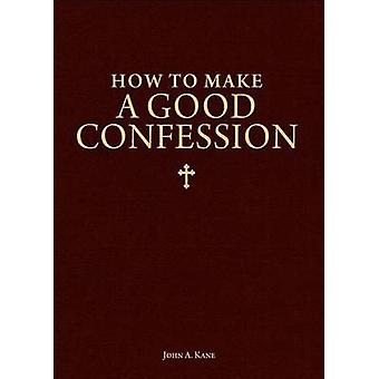 How to Make a Good Confession - A Pocket Guide to Reconciliation with