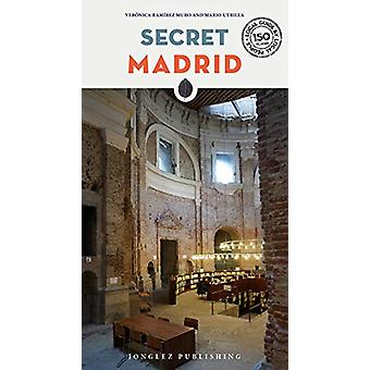 Secret Madrid by Secret Madrid - 9782361951856 Book