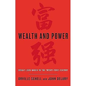 Rijkdom en kracht: China's lange mars naar de eenentwintigste eeuw