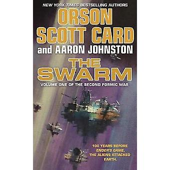 The Swarm - Volume One of the Second Formic War by Orson Scott Card -