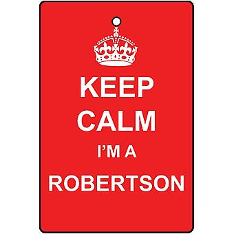 Keep Calm I'm A Robertson Car Air Freshener