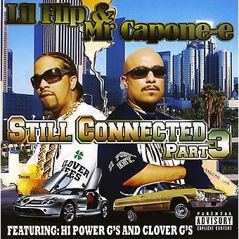 Lil' Flip y Mr. Capone-E - importación de Estados Unidos todavía conectado PT. 3 [CD]