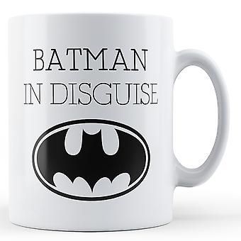 Batman In Disguise - Printed Mug