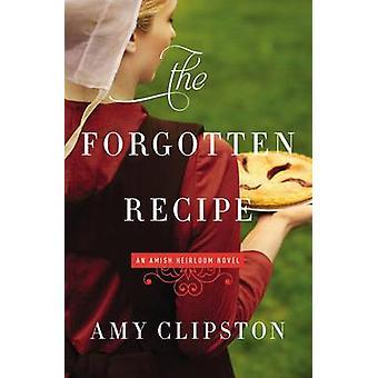 Glemt oppskriften av Amy Clipston - 9780310341994 bok