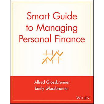 Smart Guide to Managing Personal Finance by Emily Glossbrenner - Alfr