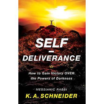 Auto-liberazione - come guadagnare la vittoria contro le potenze delle tenebre di