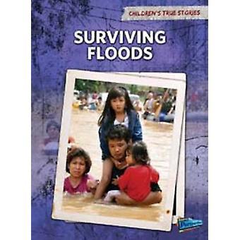 Surviving Floods by Elizabeth Raum - HL Studios - 9781406222210 Book