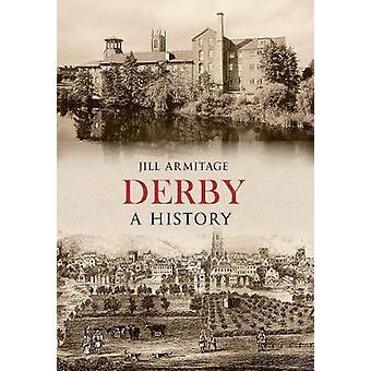 Derby historii przez Jill Armitage - 9781445634678 książki