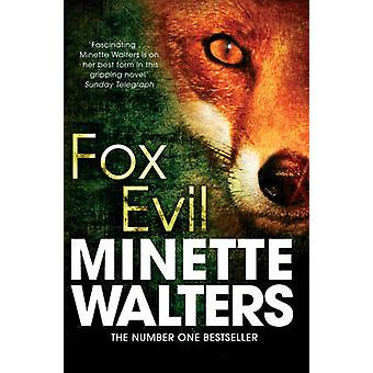 Fox Evil by Minette Walters - 9781447207993 Book