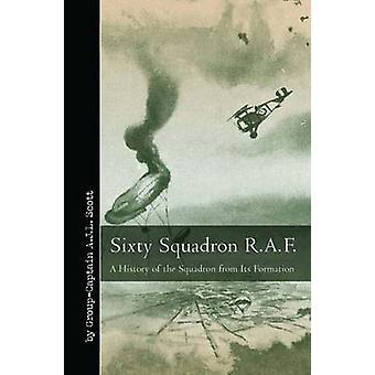 Sextio skvadron - RAF - A History of skvadronen från dess bildande av