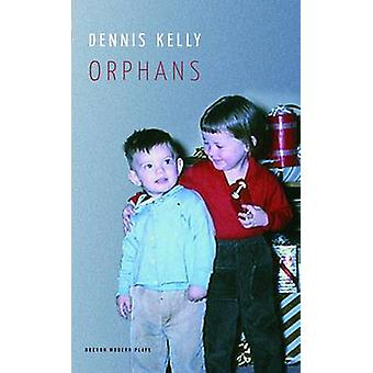 Órfãos por Dennis Kelly - livro 9781840029437