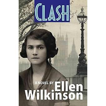 Clash by Ellen Wilkinson - 9781854251190 Book