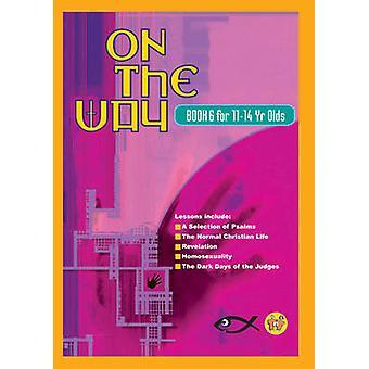 Auf dem Weg nach 11-14 - Buch 6 von TNT Ministerien - 9781857927092 Buch