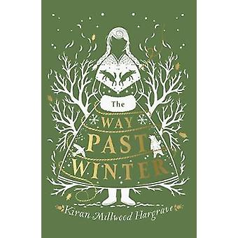 The Way Past Winter by The Way Past Winter - 9781911077930 Book