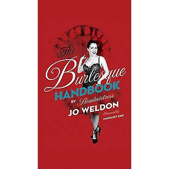 Het burleske handboek door Jo Weldon - 9780061782190 boek