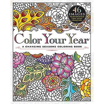 Color Your Year - A Changing Seasons Coloring Book by Workman Publishi