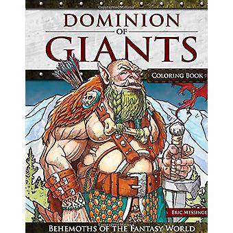 Dominion of Giants Coloring Book - Behemoths of the Fantasy World by E