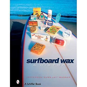 Surfbräda vax: En historia