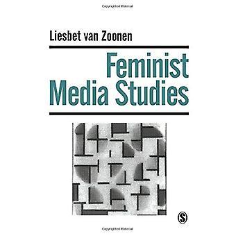 Feminist Media Studies (Media Culture & Society series)