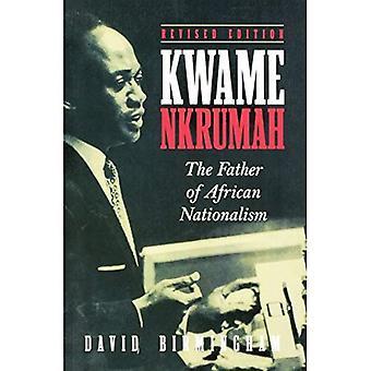 Kwame Nkrumah: o pai do nacionalismo Africano