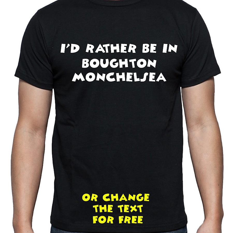 I'd Rather Be In Boughton monchelsea Black Hand Printed T shirt